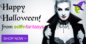 Spooky. Sexy. Fun. Happy Halloween from EdenFantasys! maegal