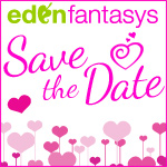 Plan your St. Valentine's Day and save the date with EdenFantasys - the sex toys shop you can trust!